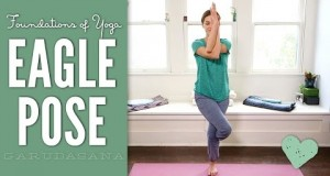 Eagle Pose – Foundations Of Yoga